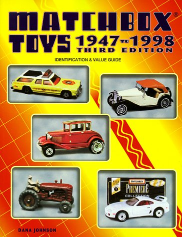 Matchbox Toys, 1947 to 1998: Identification and Value Guide (Matchbox Toys: Identification & Value Guide)
