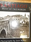 Santiago: Saint of Two Worlds by Marc Simmons (1991-11-02)