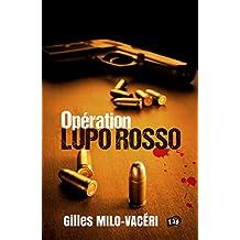 Opération Lupo Rosso (38 rue du Polar)