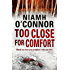 Too Close For Comfort (Jo Birmingham Book 3)