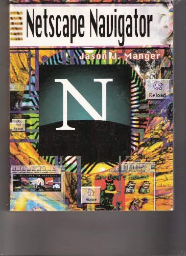 netscape-navigator-by-jason-j-manger-1995-07-01