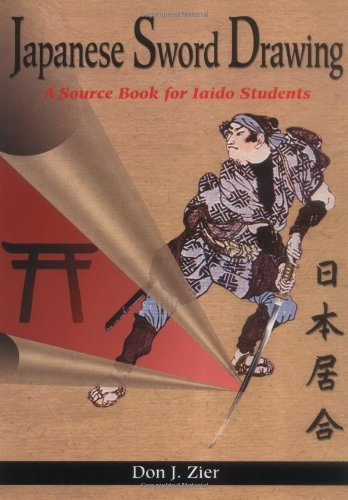 Japanese Sword Drawing : A Sourcebook by Don Zier (2001-04-01)