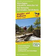 Vinschgau, Schnalstal, Matscher Tal / Val Venosta, Val Senales, Val di Mazia: Wander- und Radkarte mit Ausflugszielen & Freizeittipps, wetterfest, ... 1:35000 (Wander- und Radkarte / WuRK)