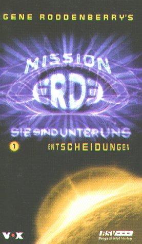 Mission Erde, Sie sind unter uns, Bd.1, Entscheidungen