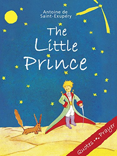 a description of the little prince a french novel When he depicted the novel's narrator crashing in the sahara at the opening of the book the little prince was released in french and english.