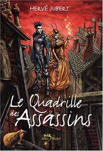 Le Quadrille des assassins par Hervé Jubert