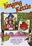 The Singing Kettle - Wild West Show [DVD]