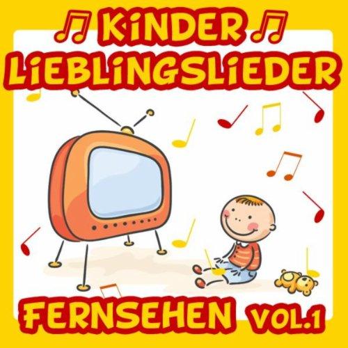 Kinder Lieblingslieder: Fernsehen Vol. 1 (Of Music-uhr Sound)