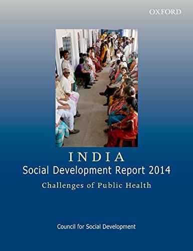 India Social Development Report 2014: Challenges of Public Health