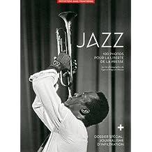 100 Photos de Jazz pour la liberté de la presse