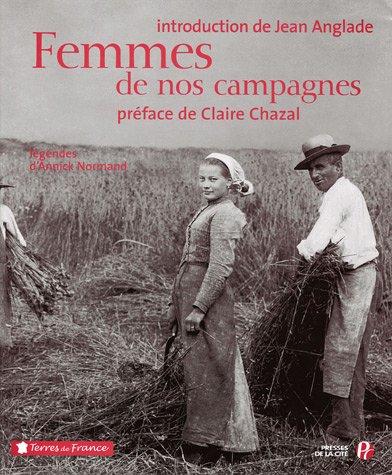 Femmes de nos campagnes (Ancien prix Editeur : 35 Euros)