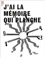 J'ai la mémoire qui planche de Sous la direction de Pierre Leguillon