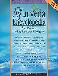 The Ayurveda Encyclopedia: Natural Secrets to Healing, Prevention, & Longevity by Swami Sadashiva Tirtha (2007-09-01)