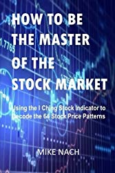 How to Be the Master of the Stock Market by Mike Nach (2016-05-14)