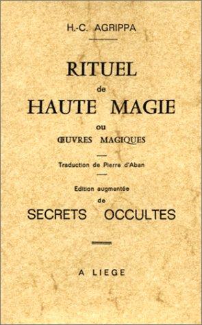 Rituel de haute magie ou Oeuvres magiques