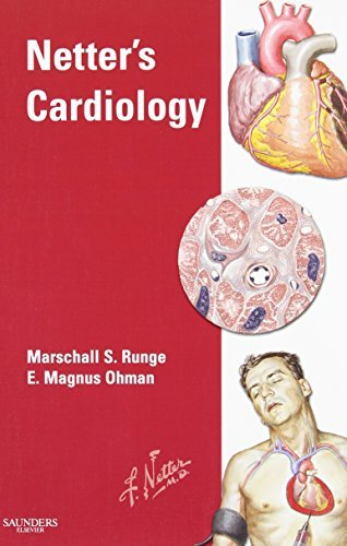 Netter's Cardiology & Netter's Cardiology: Electronic Book (Netter Clinical Science) by Marschall S. Runge MD PhD (2005-02-15)