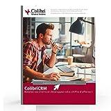 ColibriCRM | CRM Français  | Mode SaaS | Logiciel Gestion Relation Client | 1 Utilisateur | 1 an...