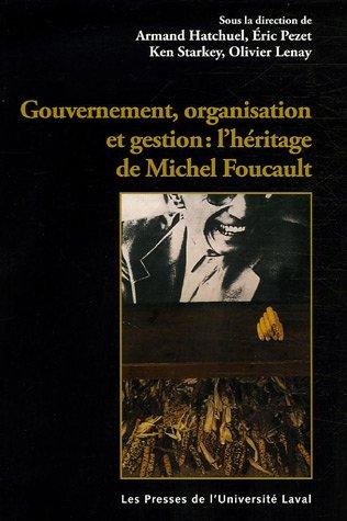 Gouvernement, organisation et entreprise : l'héritage de Michel Foucault
