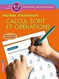 Feuilles d'exercices: Calcul écrit et opérations