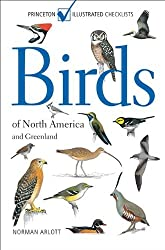 Birds of North America and Greenland: (Princeton Illustrated Checklists)