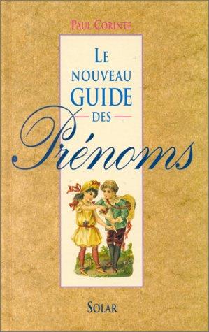 Le Nouveau guide des prénoms par Paul Corinte