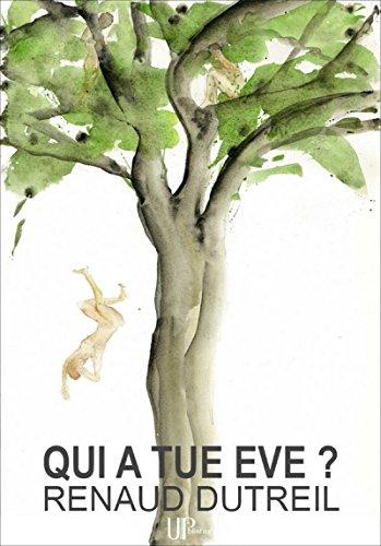 Qui a tu Eve ?: Roman philosophique