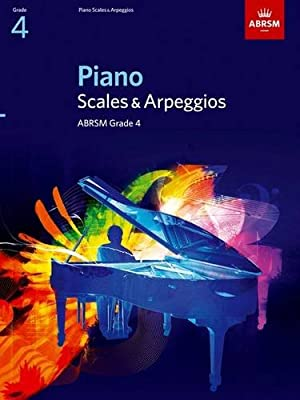 Piano Scales & Arpeggios, Grade 4 (ABRSM Scales & Arpeggios)