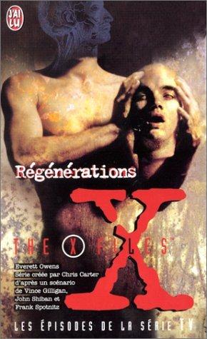 The X Files : Régénérations