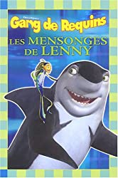 Gang de Requins : Les mensonges de Lenny