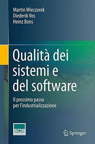 Qualità Dei Sistemi E Del Software: Il Prossimo Passo Per L'industrializzazione