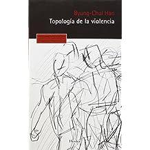 Topología de la violencia (Pensamiento Herder)