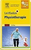 Leitfaden Physiotherapie: mit Zugang zum Elsevier-Portal (Klinikleitfaden)