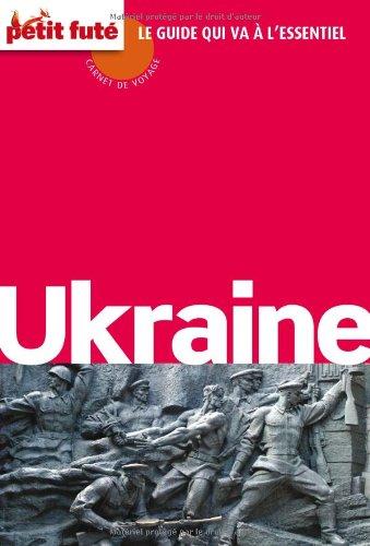 Guide Ukraine 2012 Carnet Petit Futé