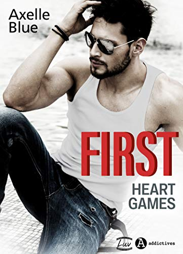 Couverture du livre First. Heart Games (teaser)