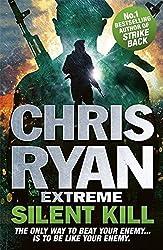 Chris Ryan Extreme: Silent Kill: Extreme Series 4 by Chris Ryan (2015-10-08)