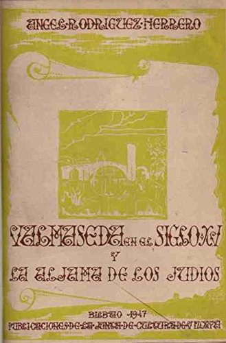 Valmaseda en el siglo XV y la aljama de los jud'os.