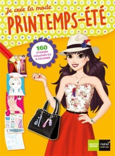 Je crée la mode printemps-été : 160 stickers couleurs ou à colorier par From Hatier Jeunesse