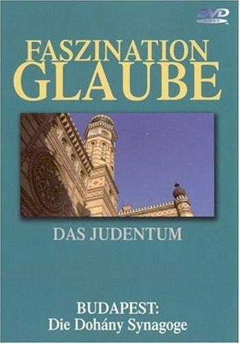 Das Judentum - Budapest: Die Dohany Synagoge