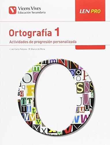 LEN PRO 1 ORTOGRAFIA por Jose Del Canto Pallares