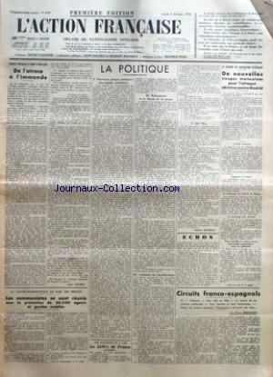 ACTION FRANCAISE (L') [No 279] du 05/10/1936 - FRENTE POPULAR ET FRONT POPULAIRE - DE L'ATROCE A L'IMMONDE PAR LEON DAUDET - LA CONTRE-MANIFESTATION DU PARC DES PRINCES - LES COMMUNISTES SE SONT REUNIS SOUS LA PROTECTION DE 20.000 AGENTS ET GARDES MOBILES - LA POLITIQUE - NOUVEAUX PROPOS MENTEURS - NOS AMITIES EXTERIEURES - LA CENSURE DES JOURNAUX! - ROBESPIERRE ET LA LIBERTE DE LA PRESSE - COHESION DES INCOHERENCES - AH! SI... PAR CHARLES MAURRAS - LA GUERRE DE LIBERATION D'ESPAGNE - DE NOUVEL par Collectif