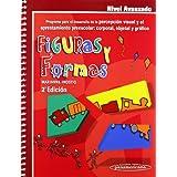 Figuras y Formas. Programa para el Desarrollo de la Percepción Visual. Nivel Avanzado.