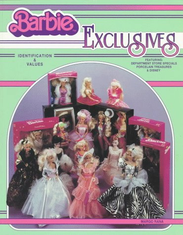Barbie Exclusives: Identification & Values Featuring : Department Store Specials Porcelain Treasures & Disney