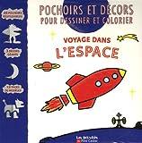 Image de Voyage dans l'espace : Pochoirs et décors pour dessiner et colorier