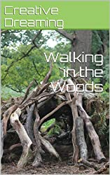 Walking in the Woods (English Edition)