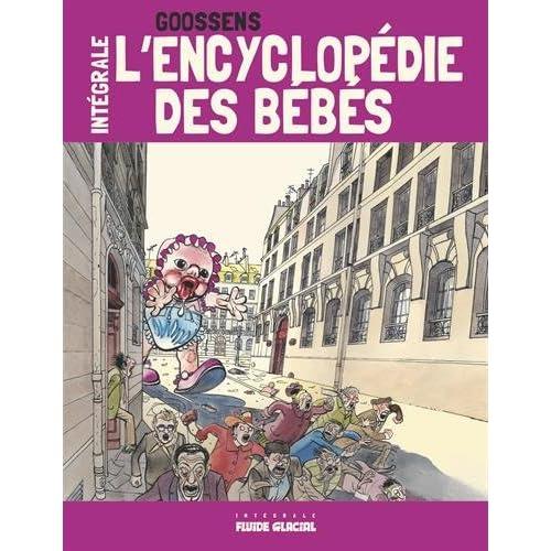 L'encyclopédie des bébés (l'intégrale)