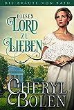Diesen Lord Zu Lieben (The Brides of Bath 4)