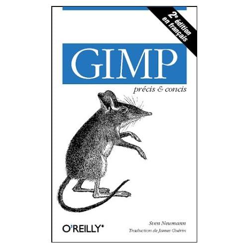 Gimp - précis & concis, 2e édition