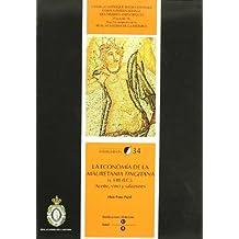 Economía de la Mauretania Tingitana (s.I-II d.c.): Aceite, vino y salazones: 34 (INSTRUMENTA)