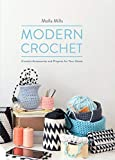 Modern Crochet: Crochet Accessories and Projects for Your Home by Molla Mills (2014-09-03)