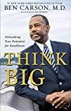 think big unleashing your potential for excellence